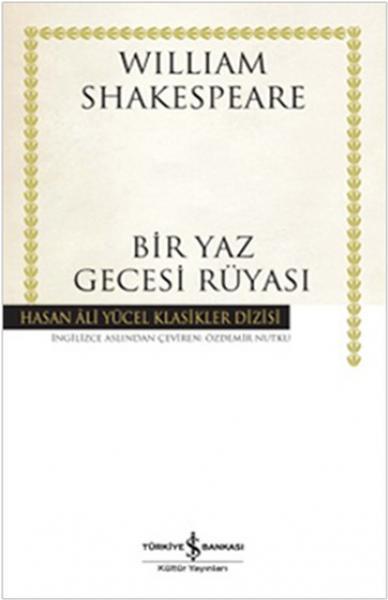 Bir Yaz Gecesi Rüyası - Hasan Ali Yücel Klasikleri