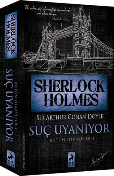 Sherlock Holmes Suç Uyanıyor Bütün Hikayeler