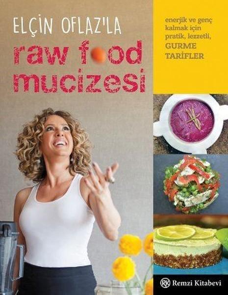 Elçin Oflaz ile Raw Food Mucizesi