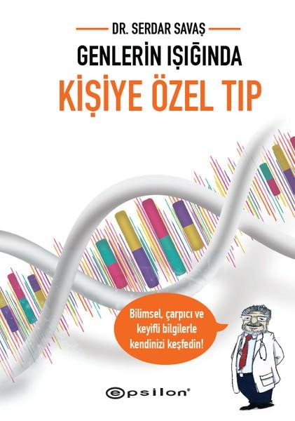Genlerin Işığında Kişiye Özel Tıp