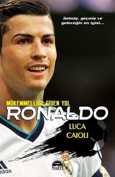 Ronaldo - Mükemmelliğe Giden Yol